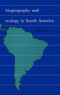 Biogeography and Ecology in South-America. Volume II