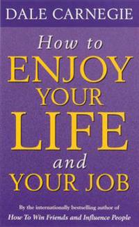 HOW TO ENJOY YOUR LIFEJOB