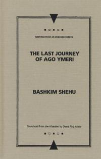 The Last Journey of Ago Ymeri