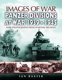 Panzer-Divisions at War 1939-1945