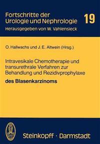 Intravesikale Chemotherapie Und Transurethrale Verfahren Zur Behandlung Und Rezidivprophylaxe Des Blasenkarzinoms