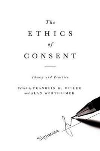 The Ethics of Consent