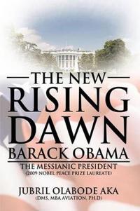 The New Rising Dawn - Barack Obama