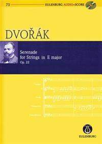 Serenade for Strings in E Major Op. 22: Eulenburg Audio Score 73