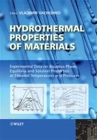 Hydrothermal Properties of Materials: Experimental Data on Aqueous Phase Equilibria and Solution Properties at Elevated Temperatures and Pressures [Wi