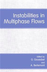 Instabilities in Multiphase Flows