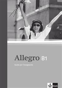 Allegro 3. Guida per l'Insignante