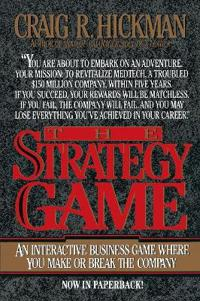The Strategy Game: An Interactive Business Game Where You Make or Break the Company