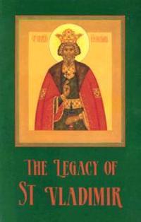 The Legacy of St. Vladimir