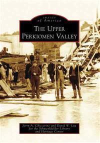 The Upper Perkiomen Valley