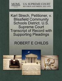 Karl Strech, Petitioner, V. Blissfield Community Schools District. U.S. Supreme Court Transcript of Record with Supporting Pleadings