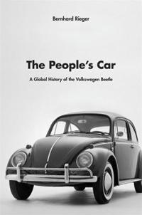 The People's Car: A Global History of the Volkswagen Beetle