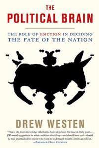 The Political Brain - Drew Westen - böcker (9781586485733)     Bokhandel