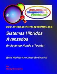 Sistemas Hibridos Avanzados: (Incluyendo Modelos Honda y Toyota)