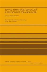Topics in Micrometeorology