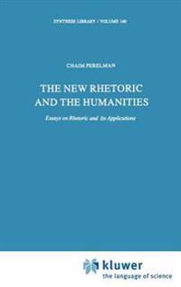 New Rhetoric and the Humanities