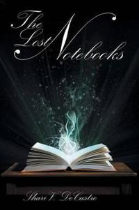 The Lost Notebooks