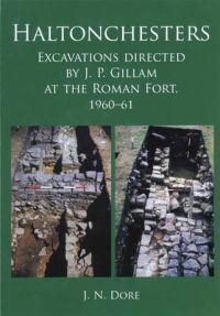 Excavations Directed by J. P. Gillam at the Roman Fort of Haltonchesters, 1960-61