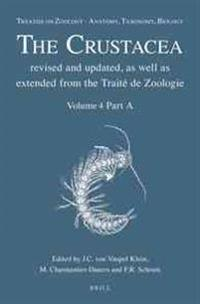 Treatise on Zoology - Anatomy, Taxonomy, Biology. the Crustacea, Volume 4 Part a