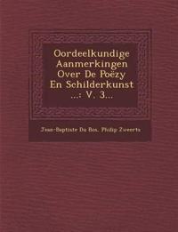 Oordeelkundige Aanmerkingen Over De Poëzy En Schilderkunst ...: V. 3...