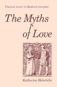 The Myths of Love