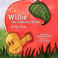 Willie the Different Worm & The Turtle