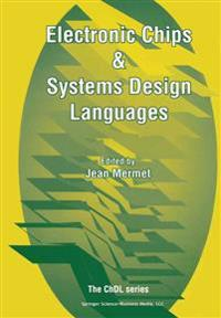Electronic Chips & Systems Design Languages