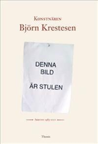 Konstnären Björn Krestesen - Ingmar Simonsson - böcker ... 69a182d08ce70