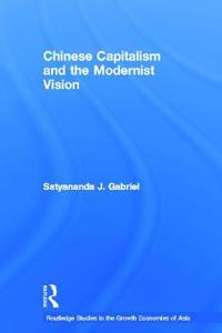 Chinese Capitalism And the Modernist Vision