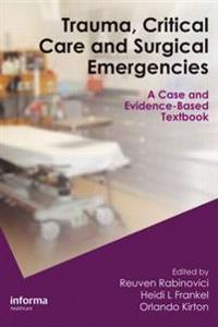 Trauma, Critical Care and Surgical Emergencies
