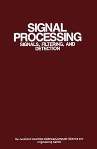 Signal Processing - Nirode C. Mohanty - böcker (9789401170468)     Bokhandel