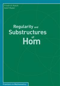 Regularity and Substructures of Hom