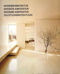 Interiørarkitektur = Interiör arkitektur = Interiør arkitektur = Sisustusarkkitehtuuri -  pdf epub