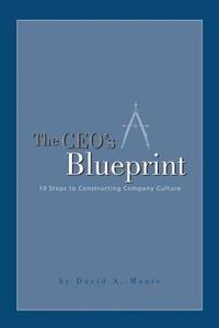 The CEO's Blueprint: 10 Steps to Constructing Company Culture