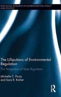 The Lilliputians of Environmental Regulation
