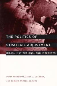 The Politics of Strategic Adjustment