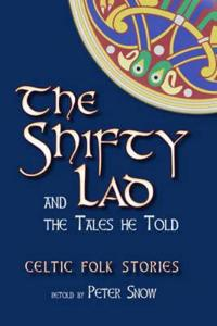 The Shifty Lad and the Tales He Told