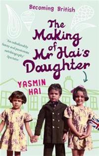 The Making of Mr Hai's Daughter
