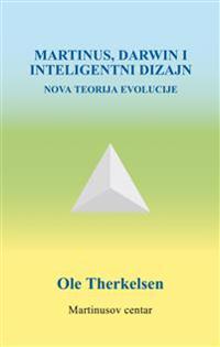 Martinus, Darwin i inteligentni dizajn : nova teorija evolucije