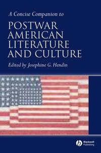 A Concise Companion to Postwar Amerian Literature and Culture