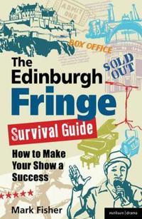 The Edinburgh Fringe Survival Guide