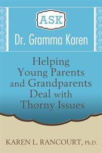 Ask Dr. Gramma Karen