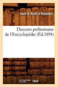 Discours Pr�liminaire de l'Encyclop�die (�d.1894)