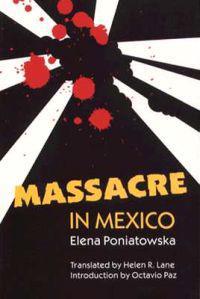 Massacre in Mexico Massacre in Mexico Massacre in Mexico