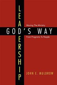 Leadership: God's Way
