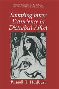 Sampling Inner Experience in Disturbed Affect