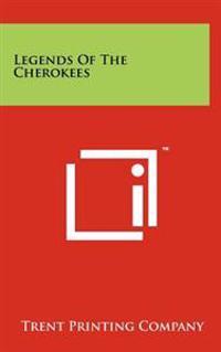 Legends of the Cherokees