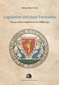 Legislation & State Formation