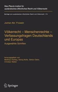 Volkerrecht - Menschenrechte - Verfassungsfragen Deutschlands Und Europas