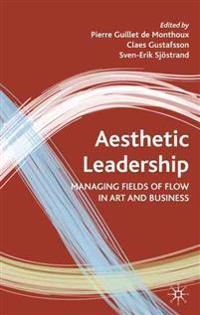 Aesthetic Leadership